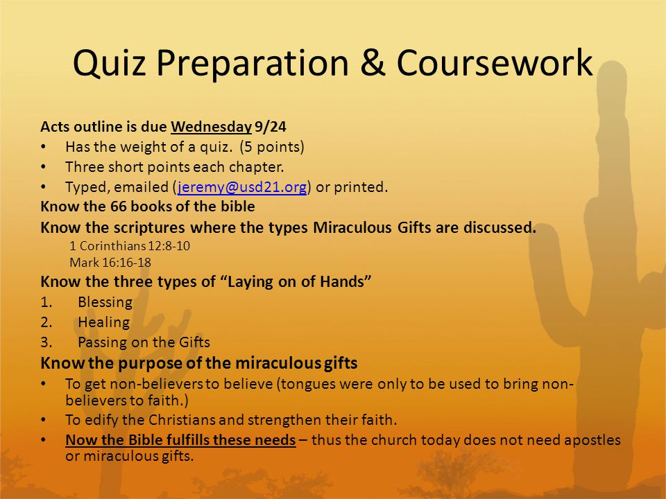 Quiz Preparation & Coursework Acts outline is due Wednesday 9/24 Has the weight of a quiz.