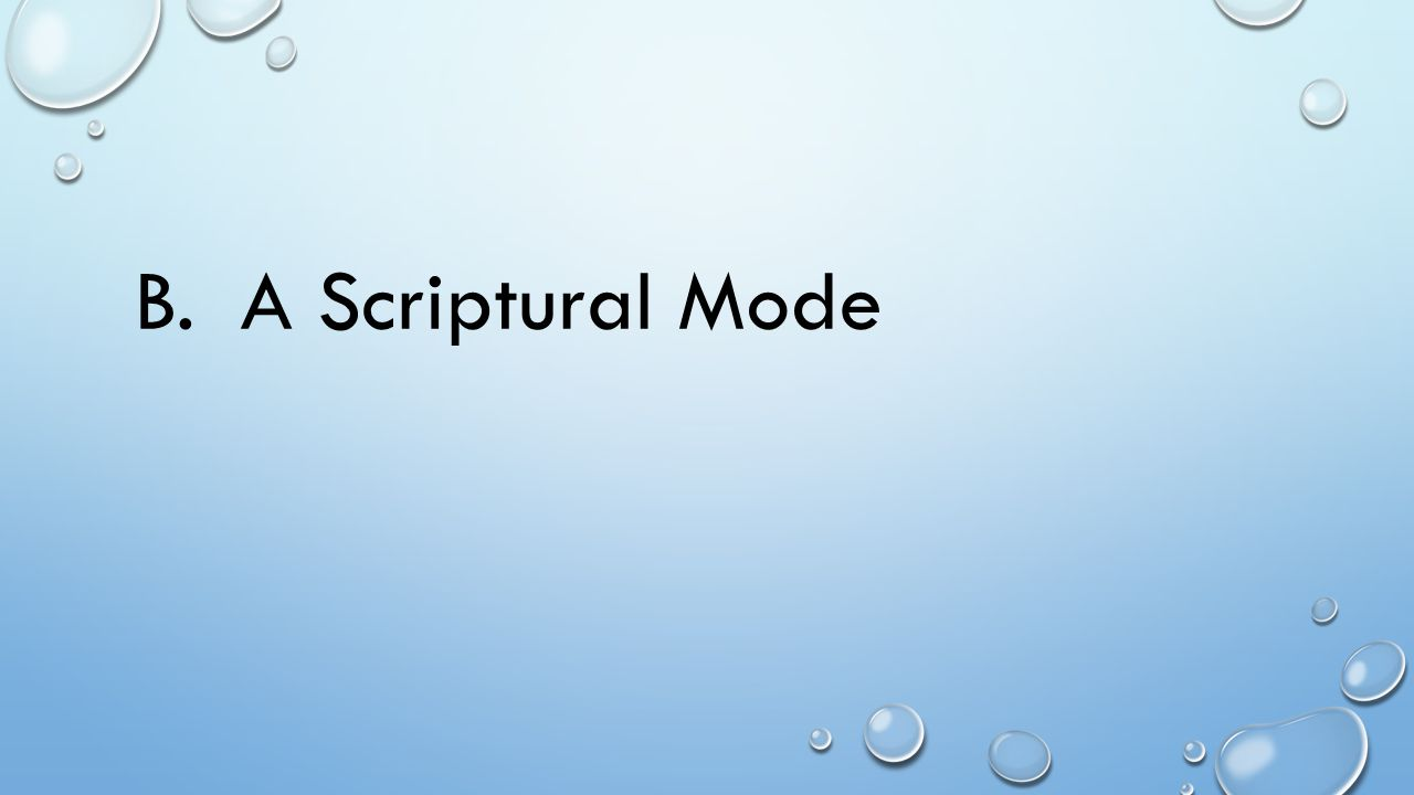 B.A Scriptural Mode