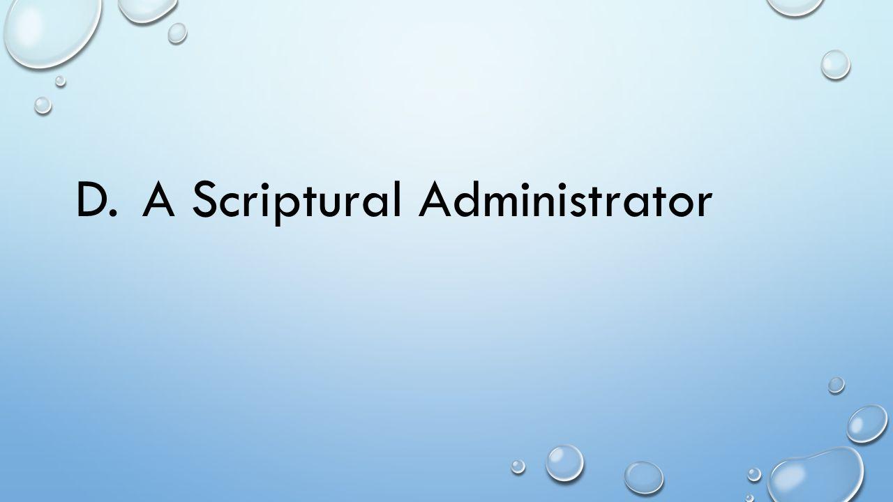D.A Scriptural Administrator