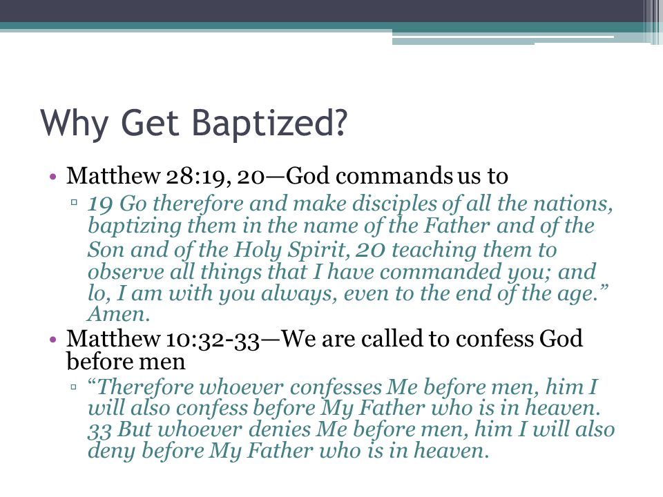 Why Get Baptized.
