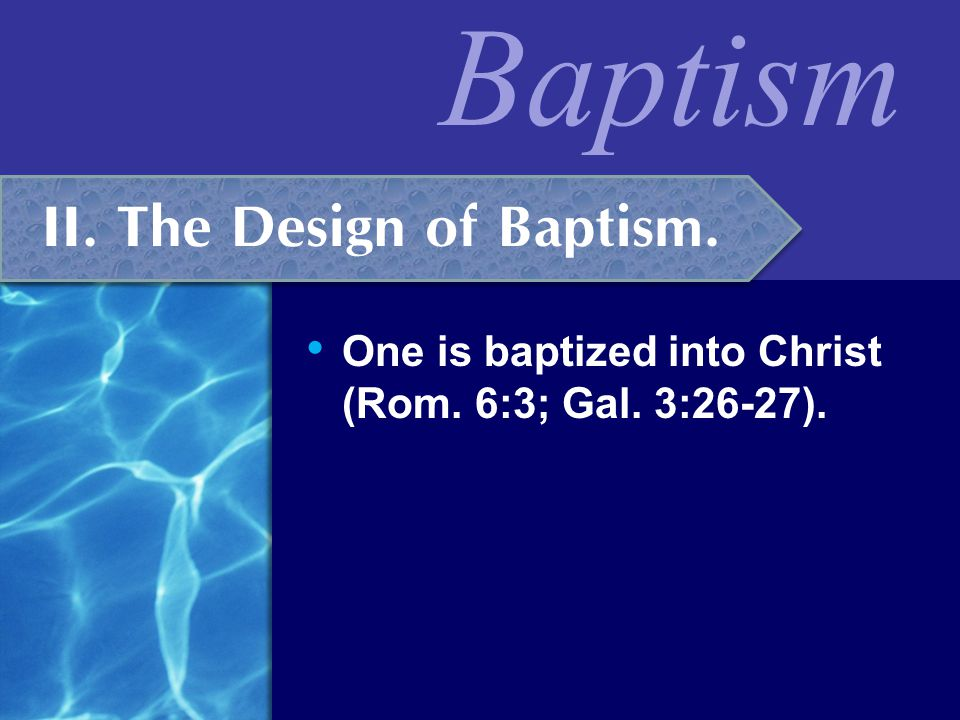 Baptism  Only those who can believe and repent (Mark 16:15-16; Acts 2:38).