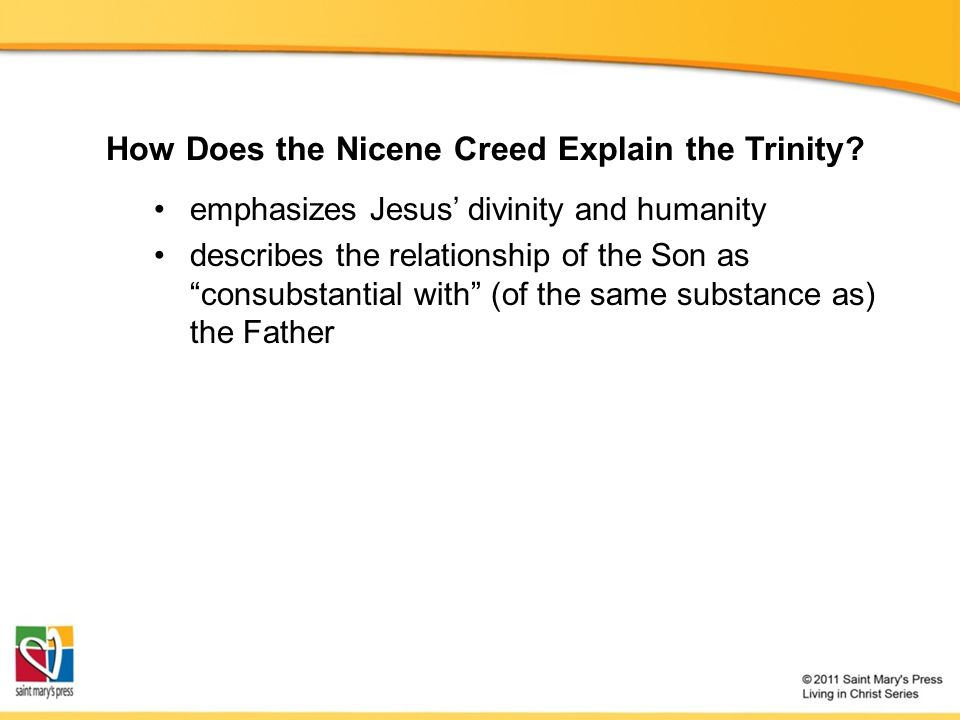 The Nicene Creed In the next slides, the lines of the Nicene Creed are displayed one at a time.