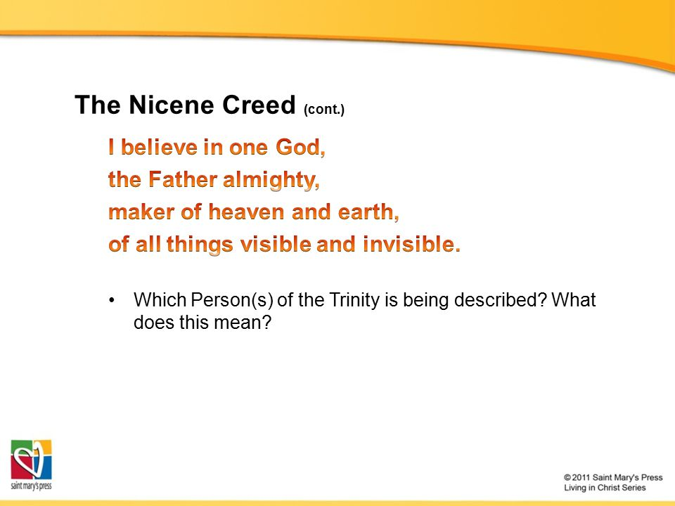 The Nicene Creed (cont.)