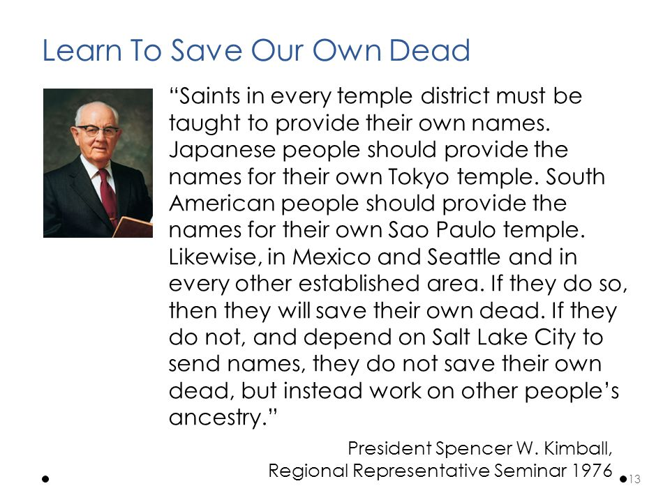 Saints in every temple district must be taught to provide their own names.