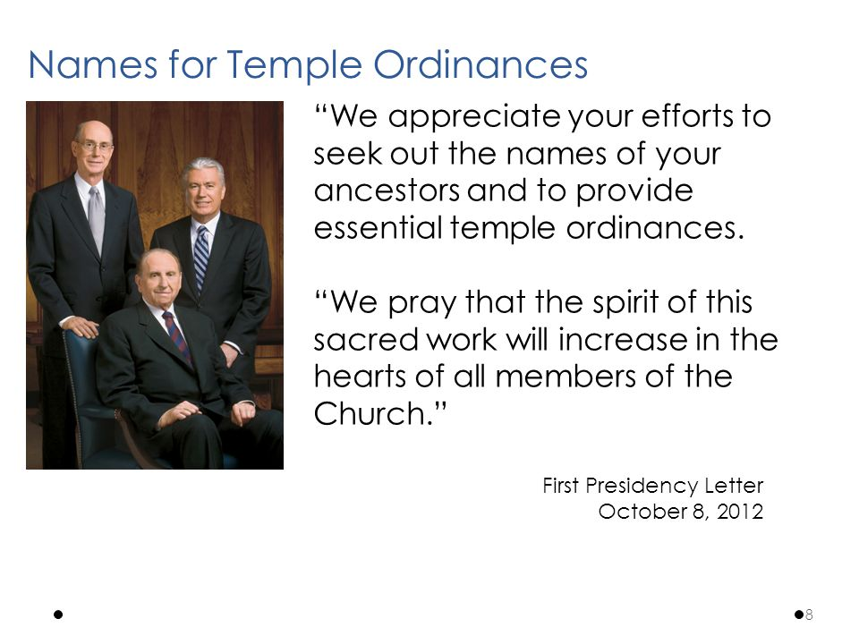 We appreciate your efforts to seek out the names of your ancestors and to provide essential temple ordinances.