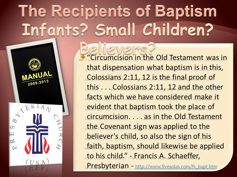  Circumcision in the Old Testament was in that dispensation what baptism is in this, Colossians 2:11, 12 is the final proof of this...