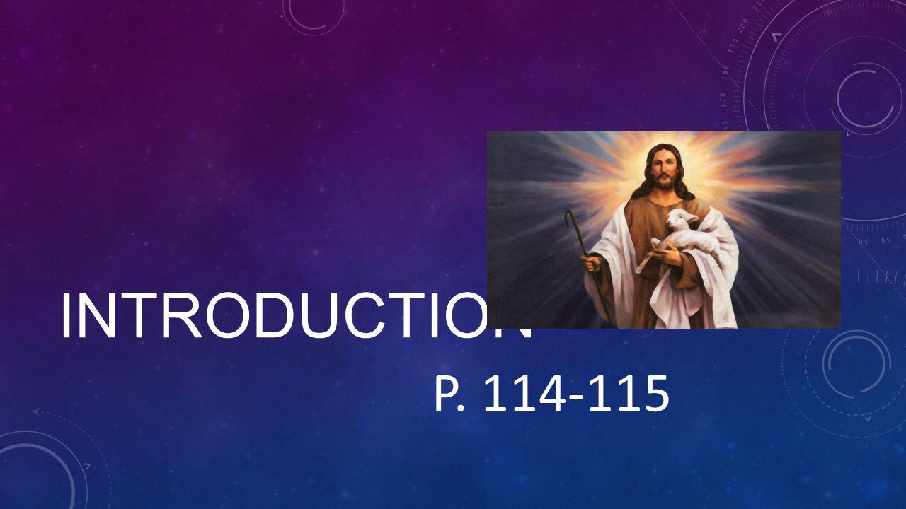 INTRODUCTION P. 114-115