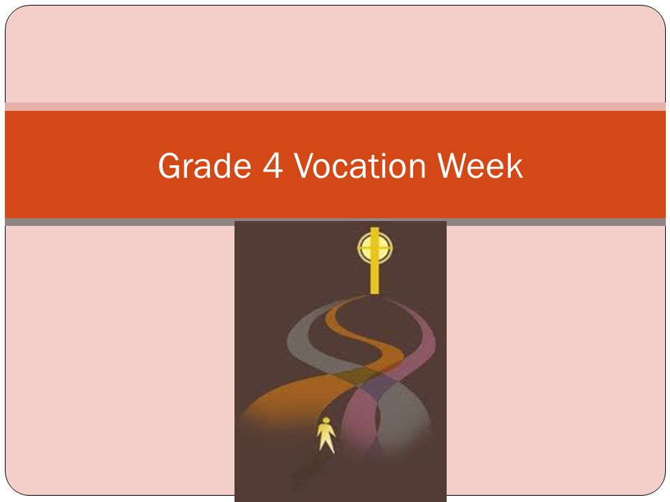 Grade 4 Vocation Week