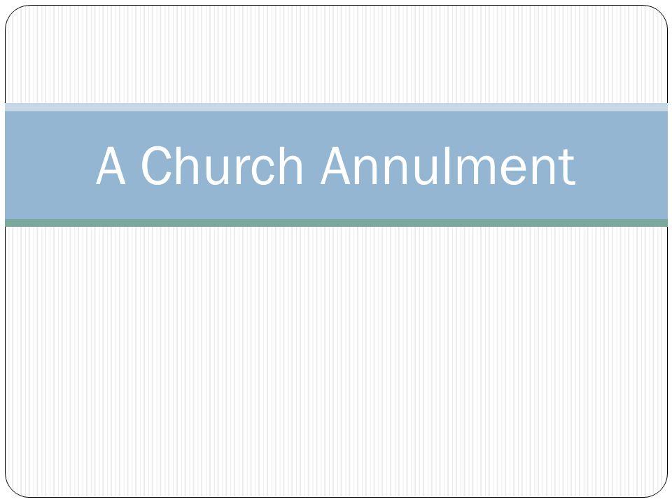 A Church Annulment