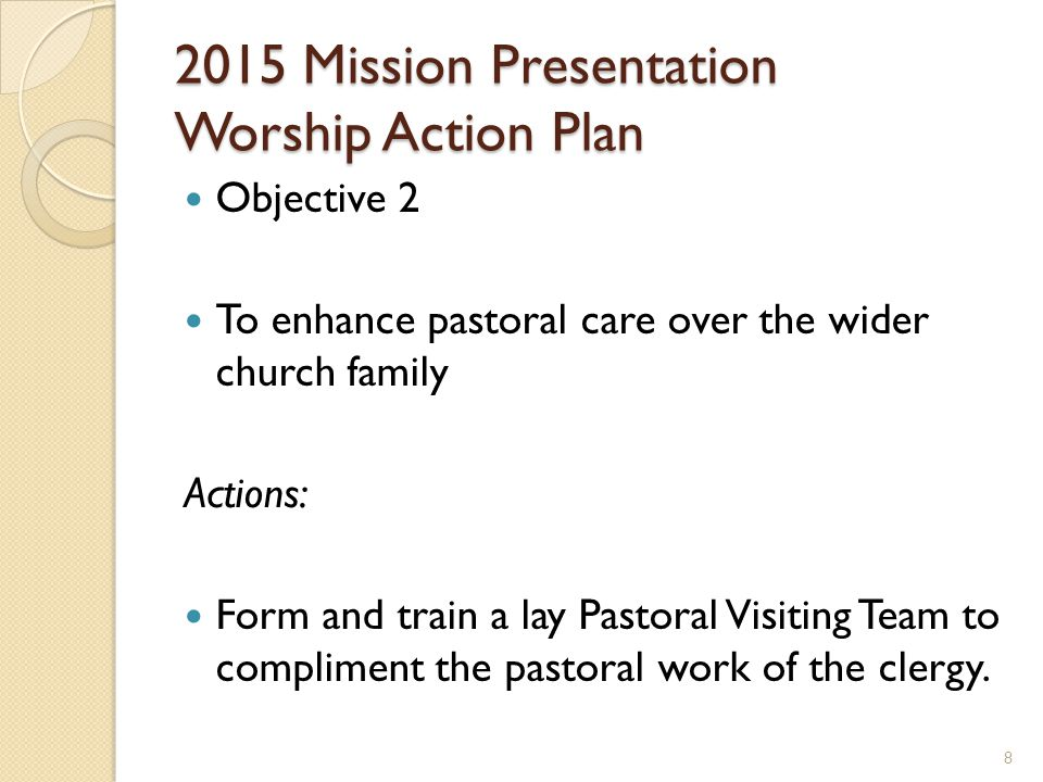 2015 Mission Presentation Community Action Plan Objective 3 To train and equip the church body to pray for those outside the church and to provide prayer outside the church.