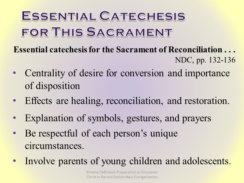 Essential catechesis for the Sacrament of Reconciliation...