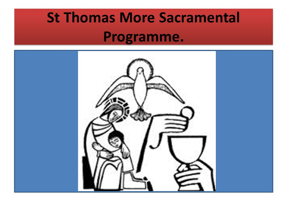 St Thomas More Sacramental Programme.