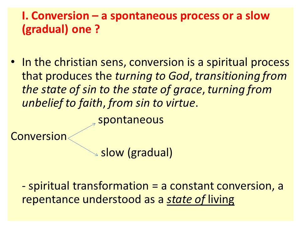 II.Spiritual transformation: Gift and Becoming or its passive and active aspect.