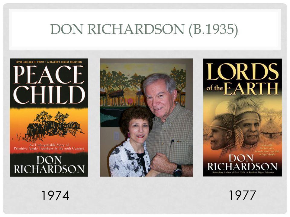 DON RICHARDSON (B.1935) 1974 1977