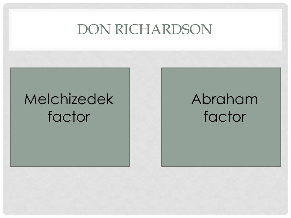 DON RICHARDSON Melchizedek factor Abraham factor
