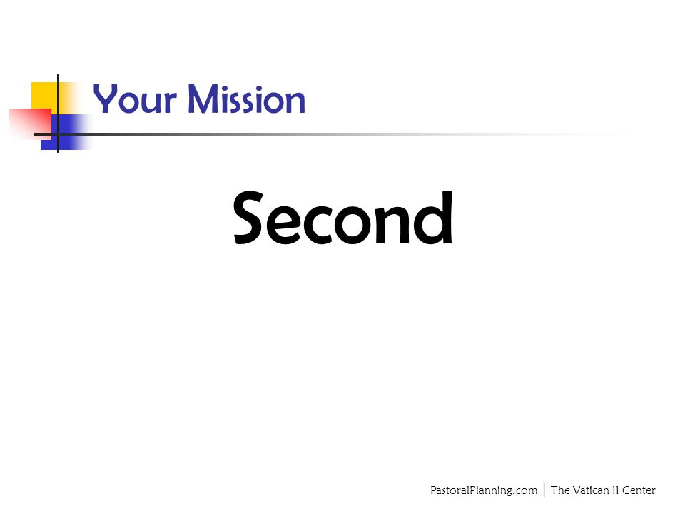 Your Mission Second