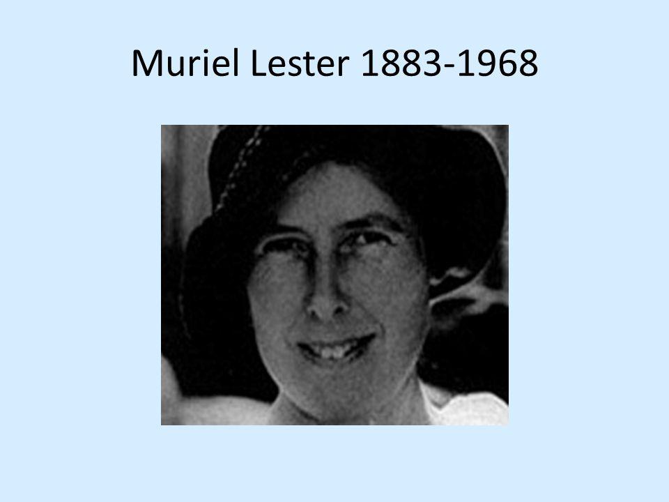 Muriel Lester 1883-1968