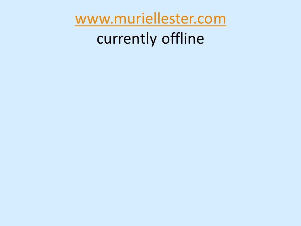 www.muriellester.com www.muriellester.com currently offline