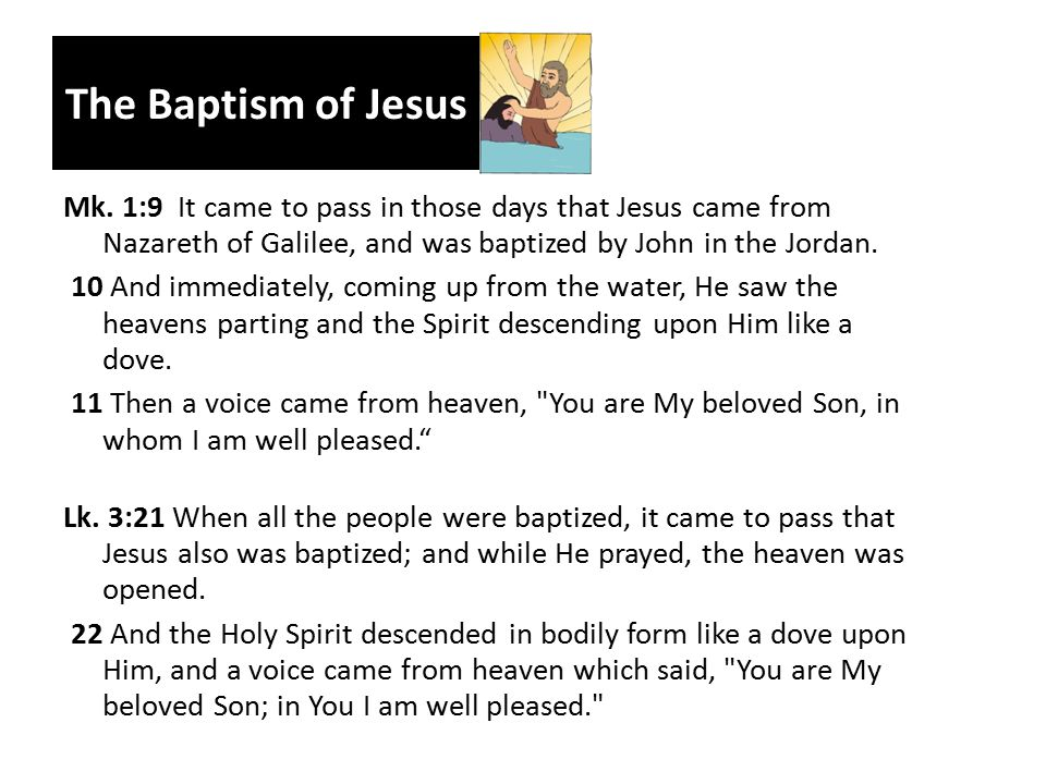 The Baptism of Jesus Mk.