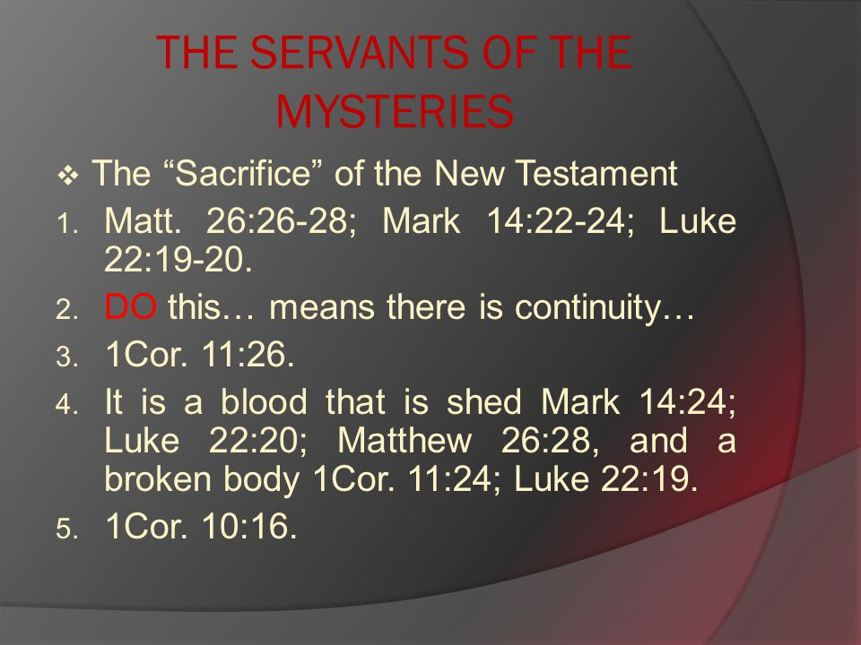 THE SERVANTS OF THE MYSTERIES  The Sacrifice of the New Testament 1.