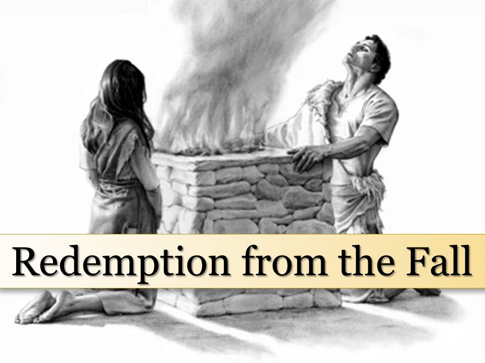 Principles: Redemption is through the Atonement of Christ We access the power of the Atonement of Christ by making and keeping covenants. The temple r
