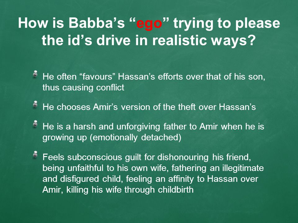 How is Babba's ego trying to please the id's drive in realistic ways.
