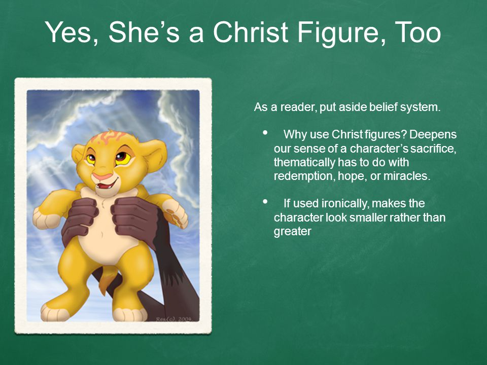 Yes, She's a Christ Figure, Too As a reader, put aside belief system.