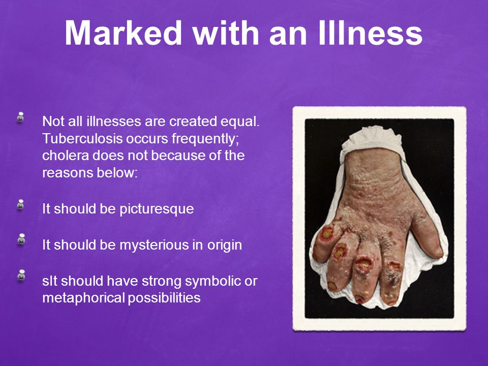 Marked with an Illness Not all illnesses are created equal.