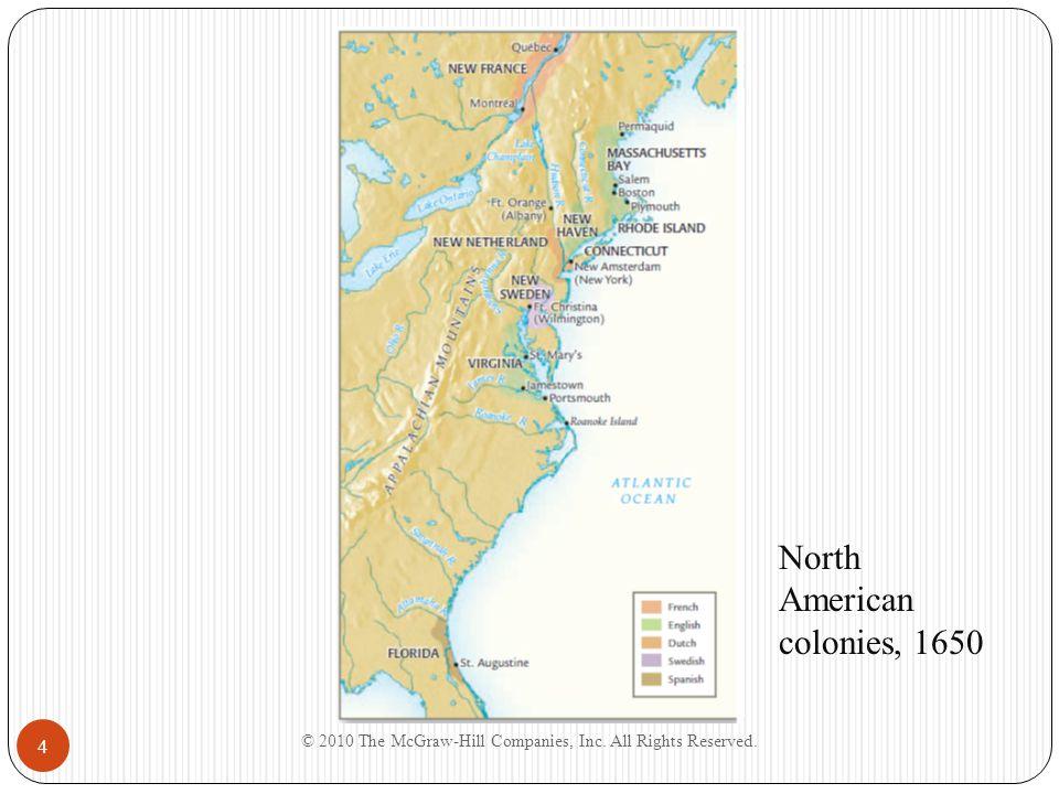 4 North American colonies, 1650