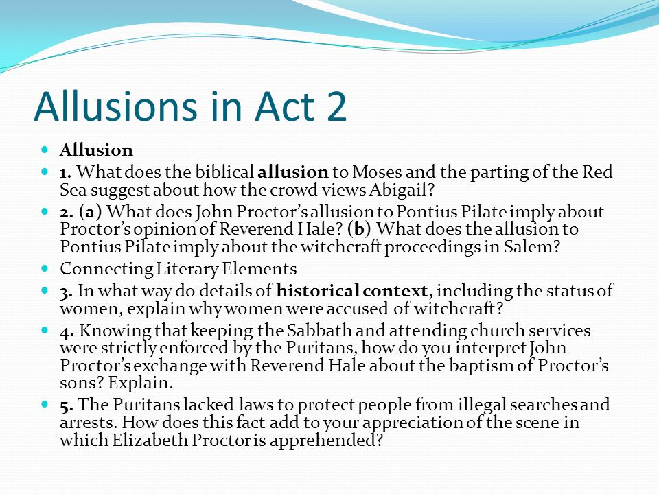 Allusions in Act 2 Allusion 1.