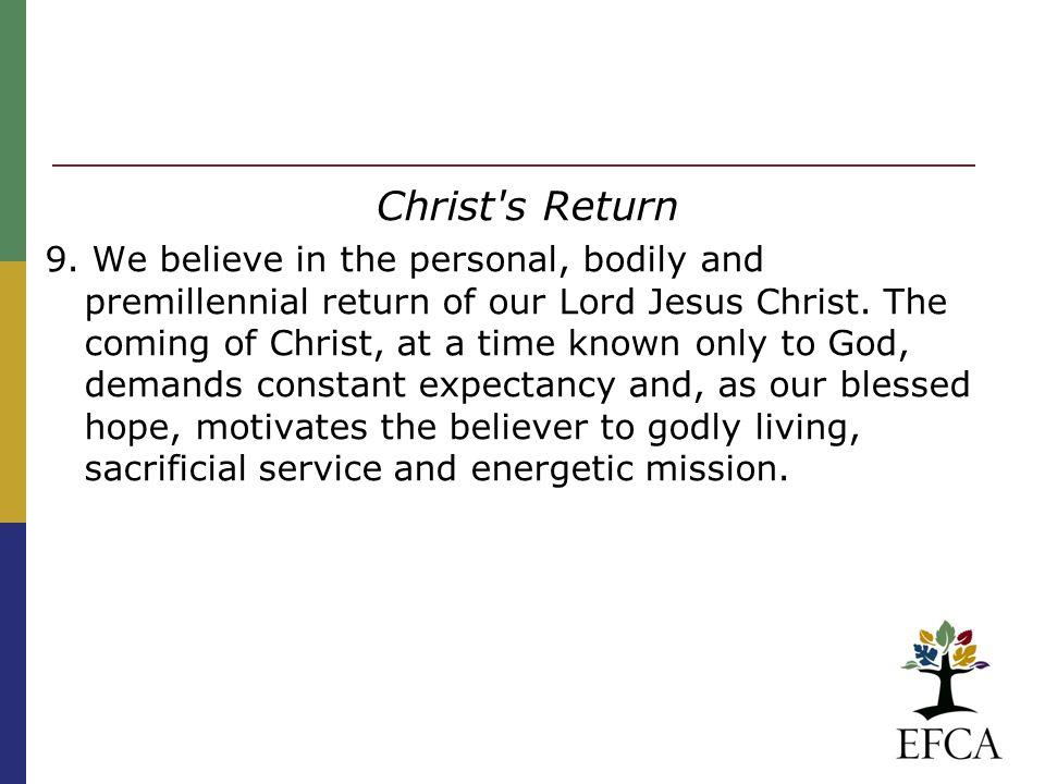 Christ s Return 9.
