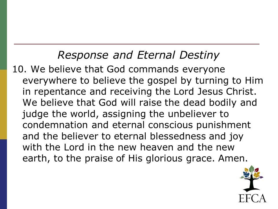 Response and Eternal Destiny 10.