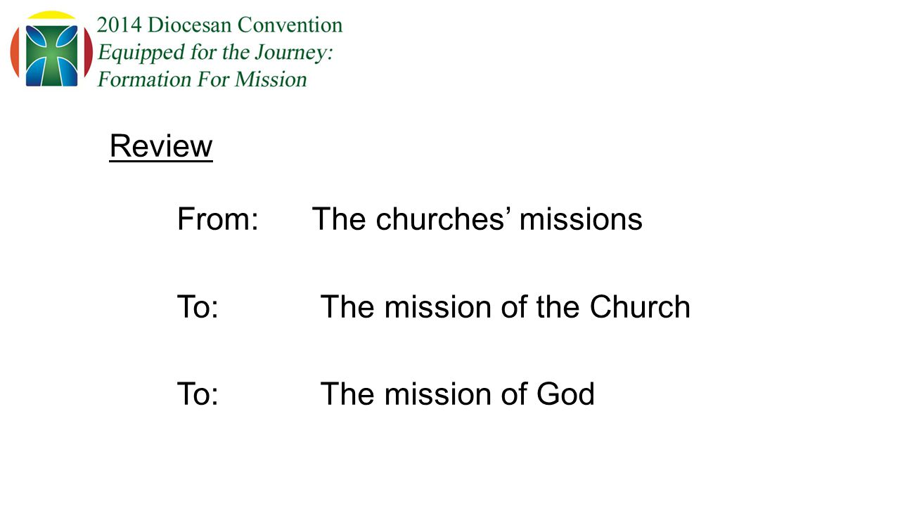 Review From:The churches' missions To: The mission of the Church To: The mission of God