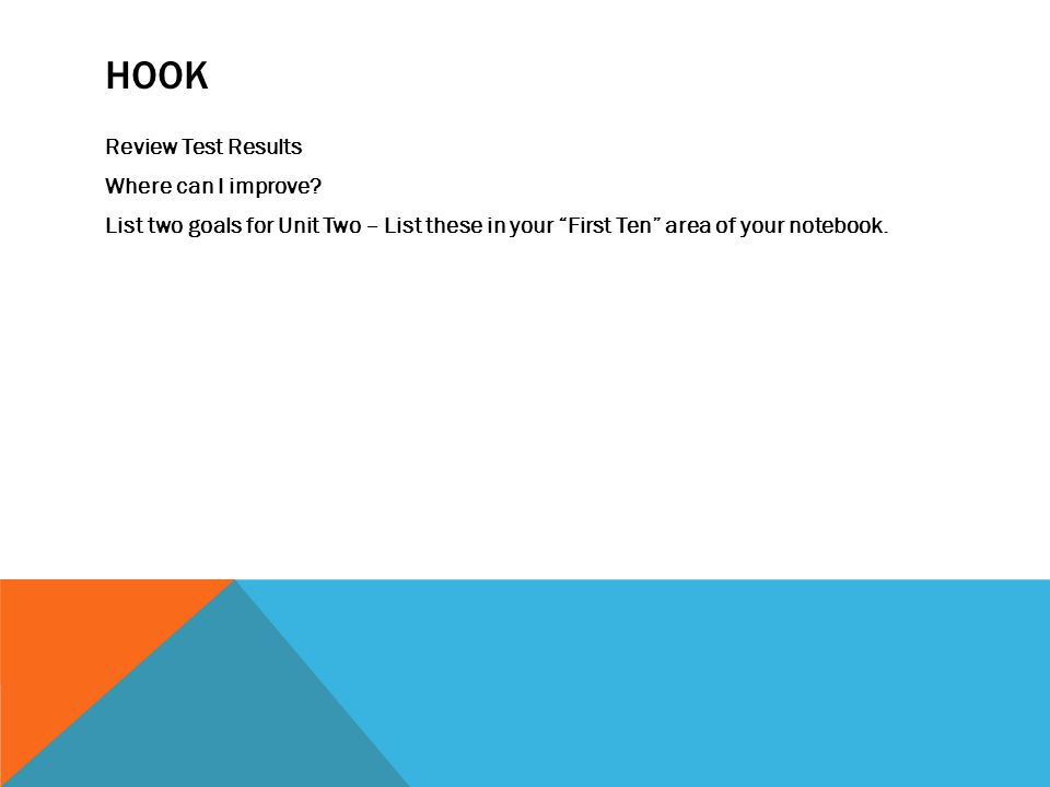 HOOK Review Test Results Where can I improve.