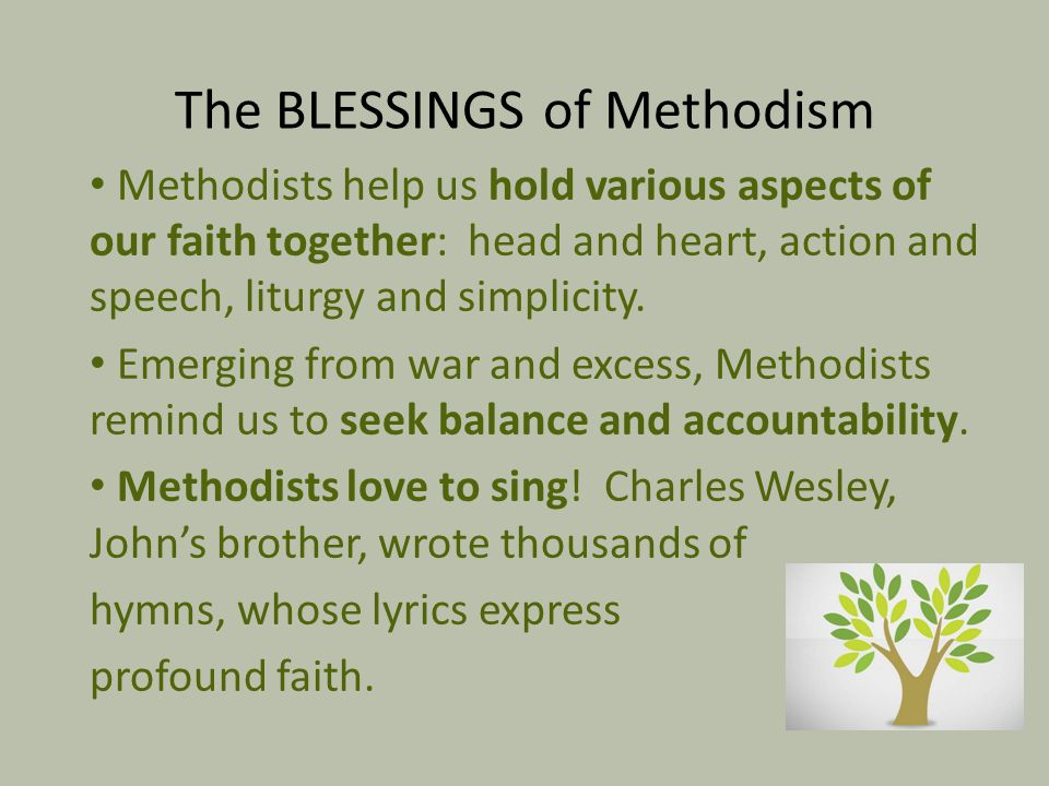 Methodists help us hold various aspects of our faith together: head and heart, action and speech, liturgy and simplicity. Emerging from war and excess