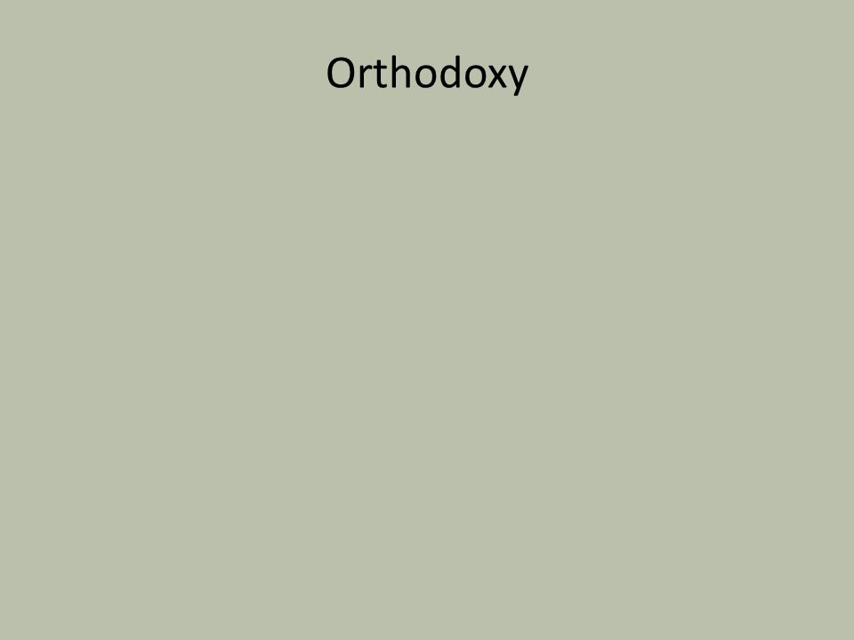 The ORIGINS of Orthodoxy Claim their origins to the beginnings of the church: from Judaism, to Gentile-led.