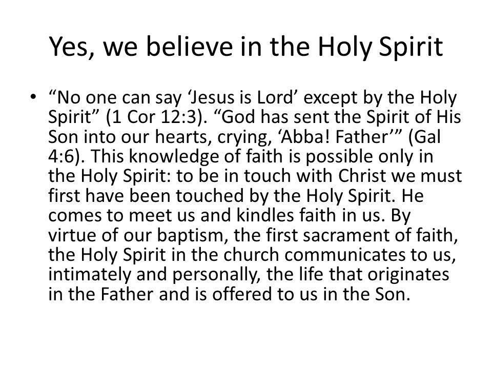 Yes, we believe in the Holy Spirit Baptism gives us the grace of new birth in God the Father, through His Son, in the Holy Spirit.