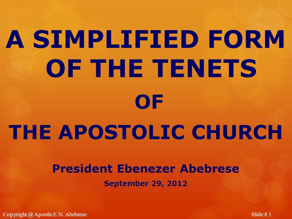 Slide # 1Copyright @ Apostle E.N.