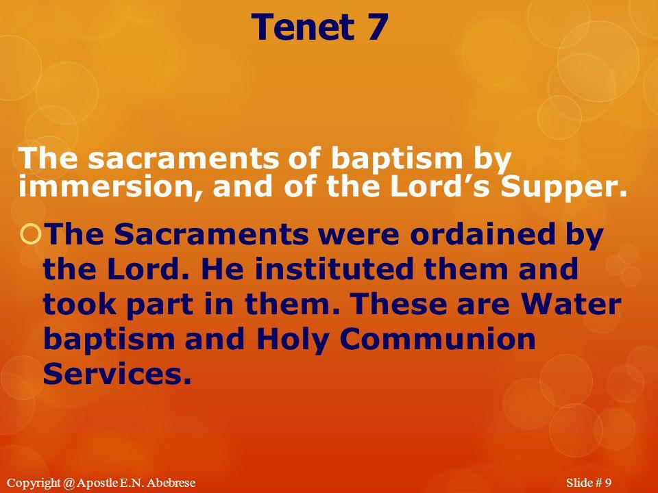 Slide # 9Copyright @ Apostle E.N.