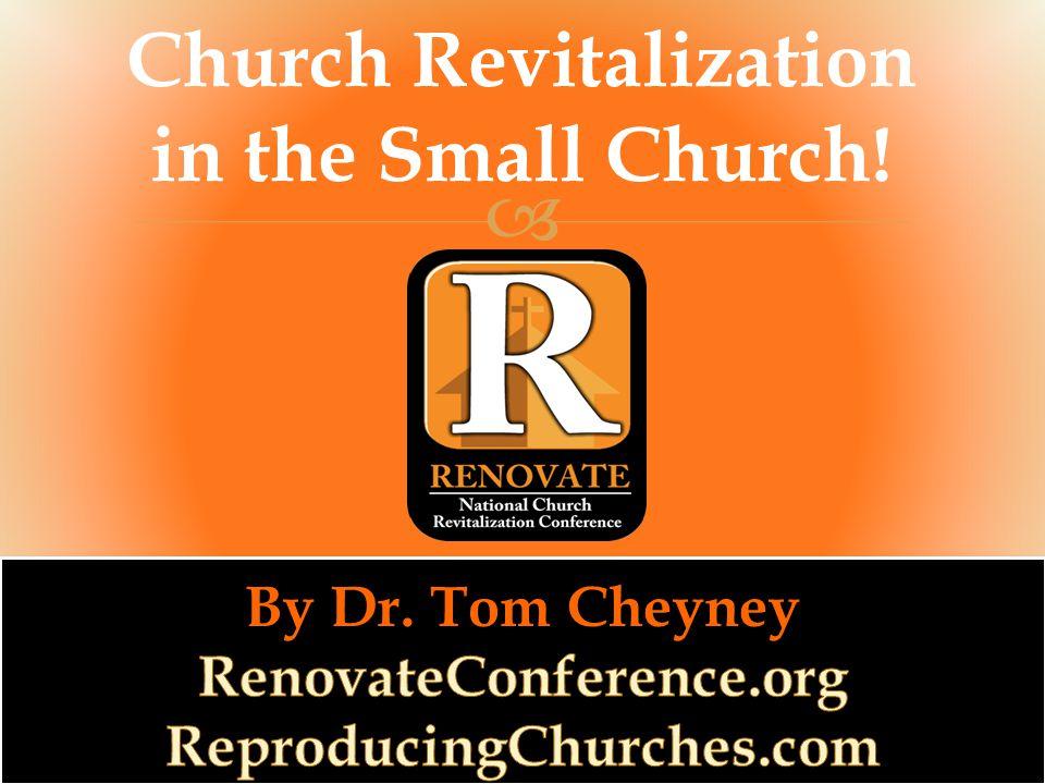  Church Revitalization in the Small Church!