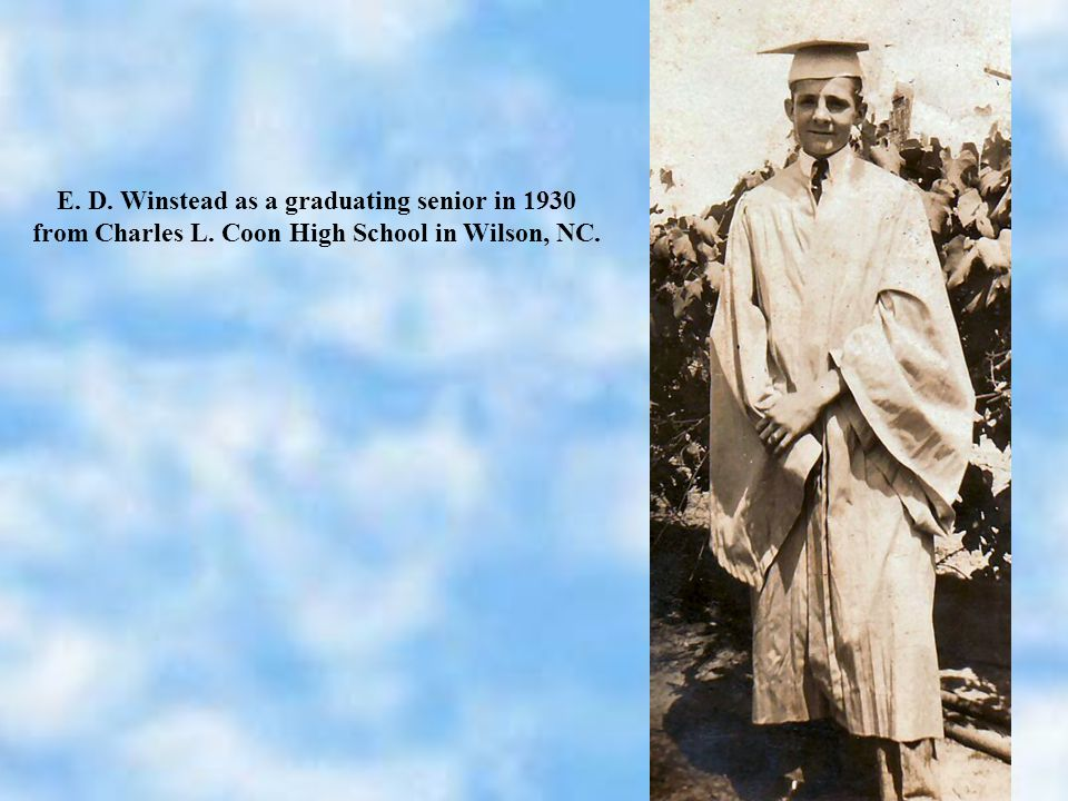 E. D. Winstead as a graduating senior in 1930 from Charles L. Coon High School in Wilson, NC.