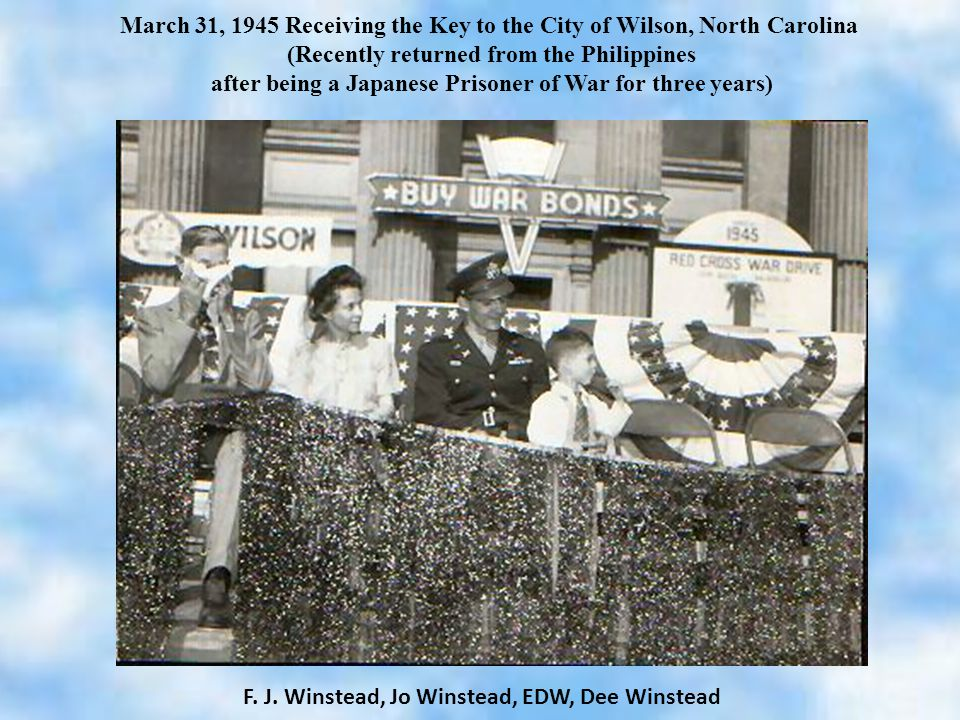 March 31, 1945 Receiving the Key to the City of Wilson, North Carolina (Recently returned from the Philippines after being a Japanese Prisoner of War