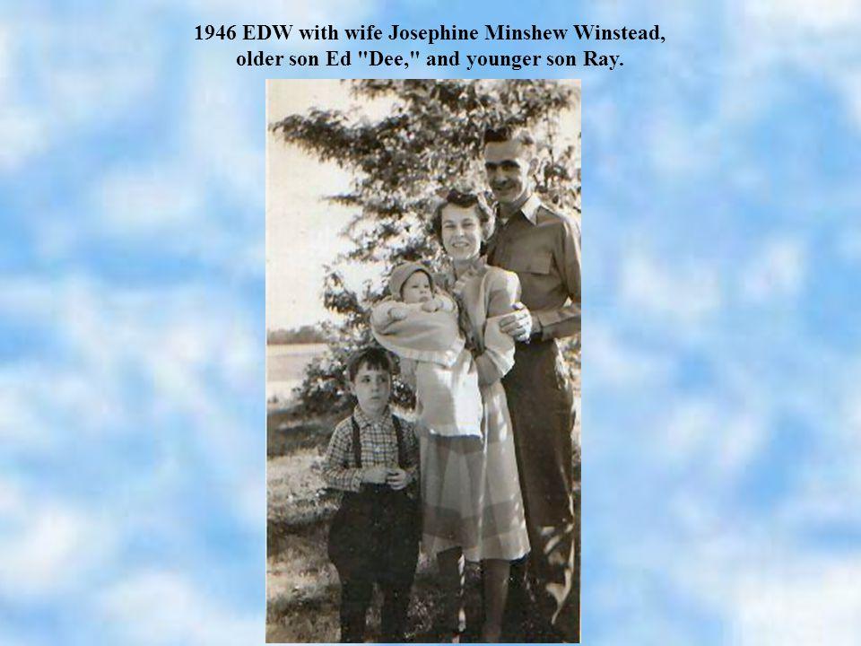 1946 EDW with wife Josephine Minshew Winstead, older son Ed