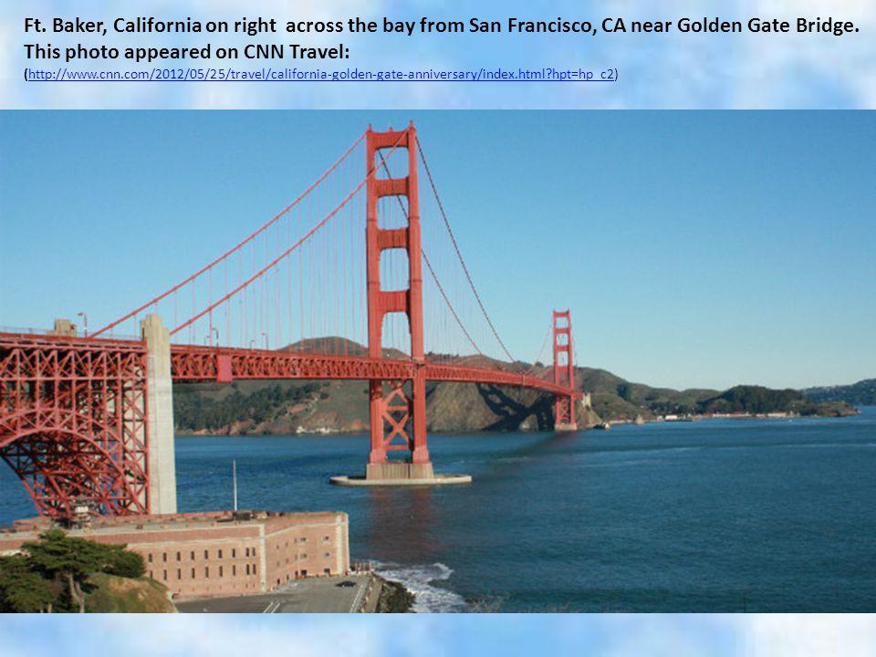 Ft. Baker, California on right across the bay from San Francisco, CA near Golden Gate Bridge.