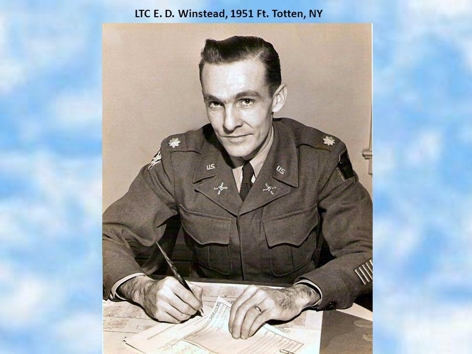 LTC E. D. Winstead, 1951 Ft. Totten, NY