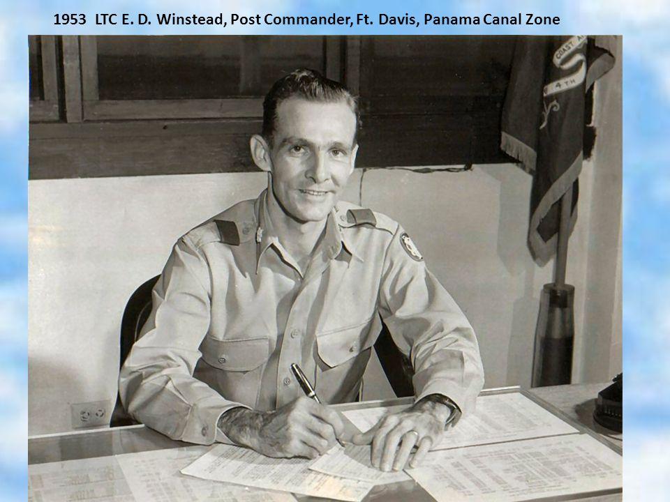 1953 LTC E. D. Winstead, Post Commander, Ft. Davis, Panama Canal Zone