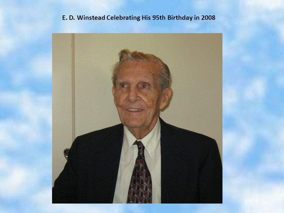 E. D. Winstead Celebrating His 95th Birthday in 2008