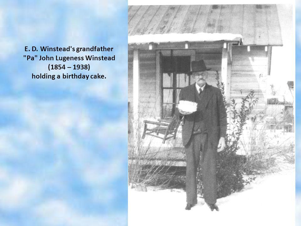 E. D. Winstead's grandfather