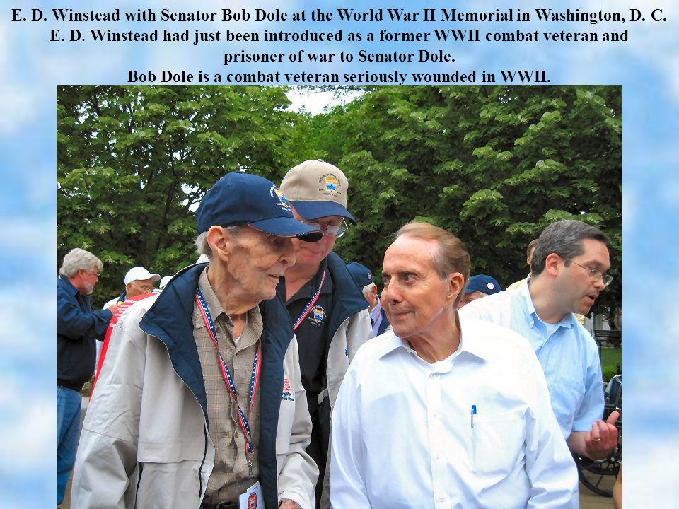 E. D. Winstead with Senator Bob Dole at the World War II Memorial in Washington, D.