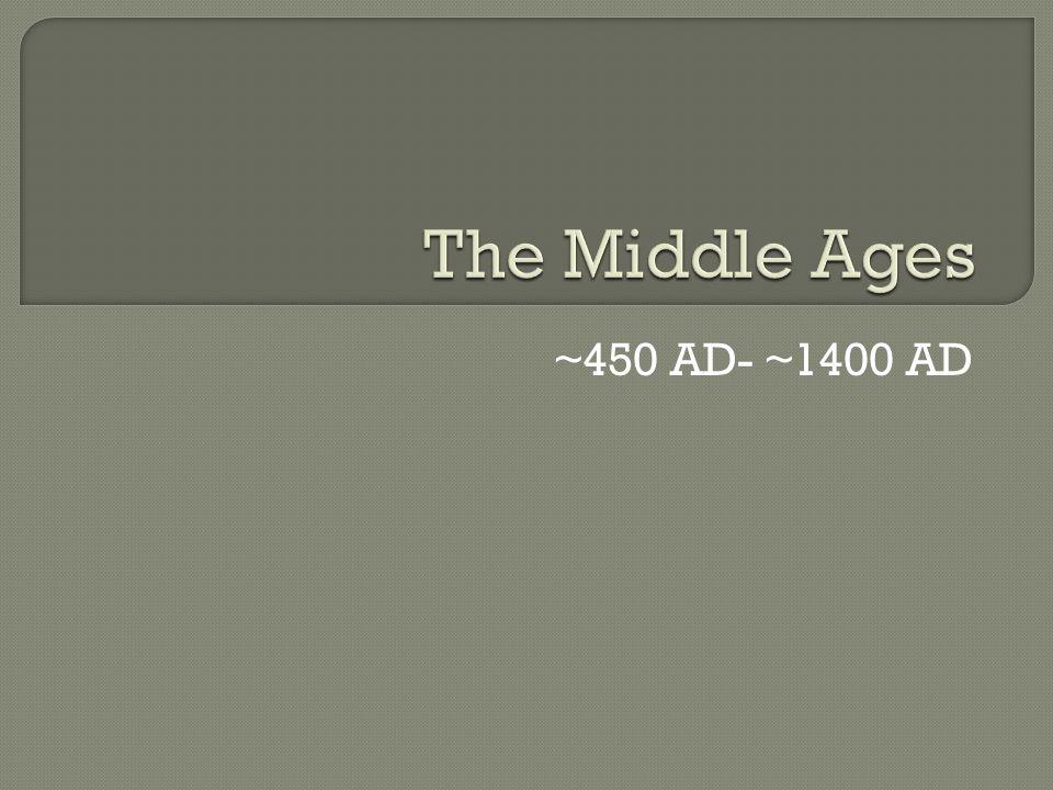 ~450 AD- ~1400 AD